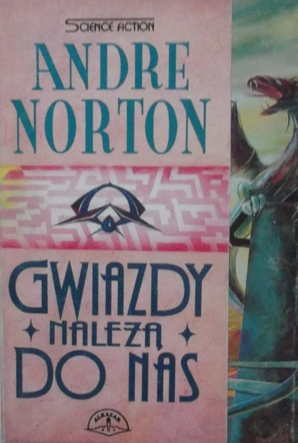Andre Norton • Gwiazdy należą do nas