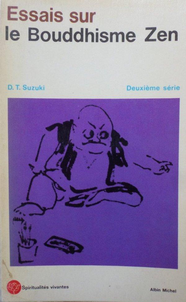 D.T. Suzuki • Essais sur le Bouddhisme Zen