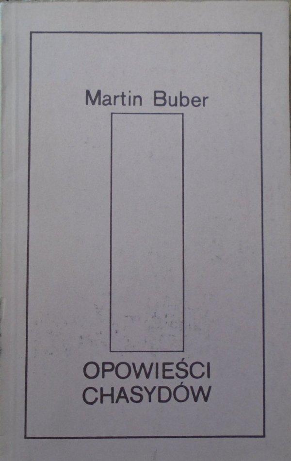 Martin Buber • Opowieści chasydów
