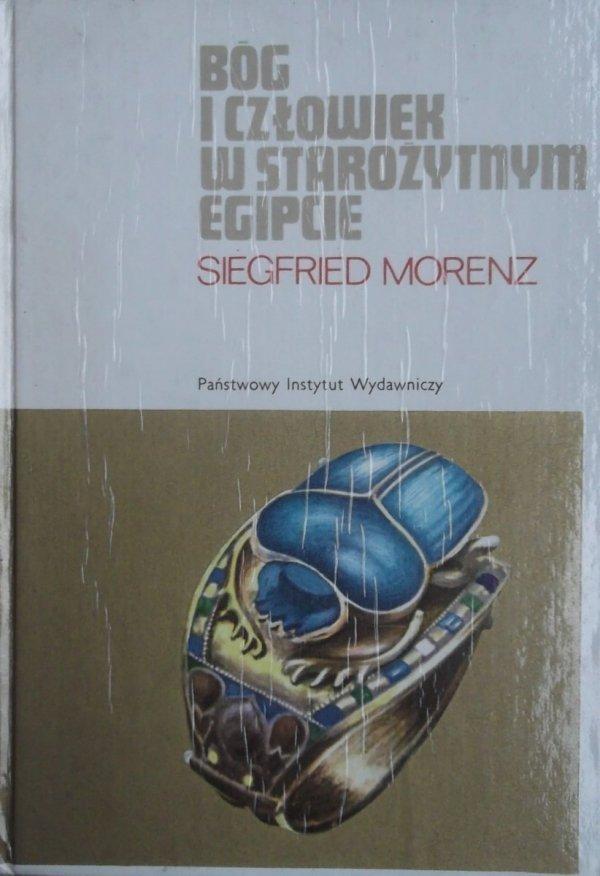 Siegfried Morenz • Bóg i człowiek w starożytnym Egipcie