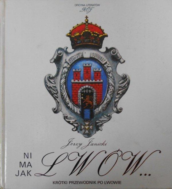 Jerzy Janicki • Ni ma jak Lwów