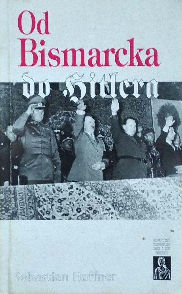 Sebastian Haffner • Od Bismarcka do Hitlera