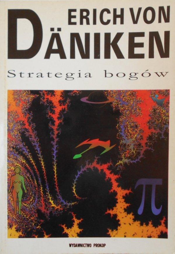 Erich von Daniken • Strategia bogów