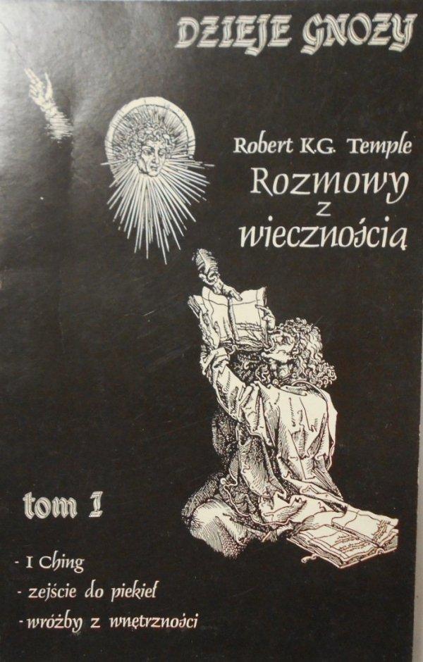 Robert Temple • Rozmowy z wiecznością Gnoza