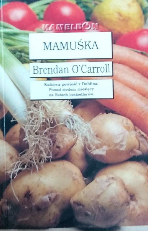 Brendan O'Carroll • Mamuśka