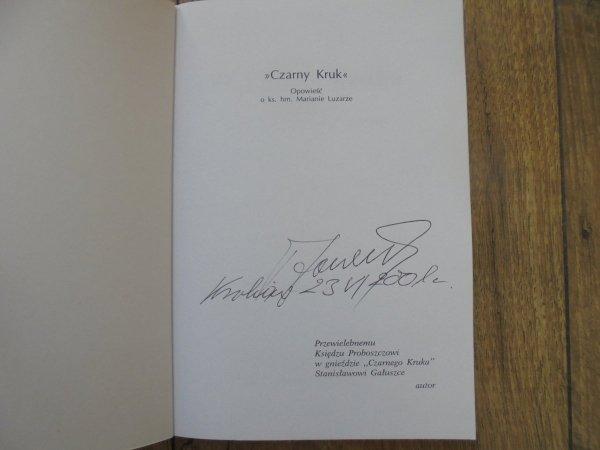 Tadeusz Gaweł • 'Czarny kruk'. Opowieść o ks. hm. Marianie Luzarze [harcerstwo] [dedykacja autorska]