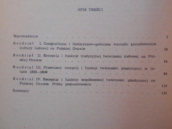 Ryszard Kantor • Recepcja i funkcje plastycznej twórczości ludowej na Polskiej Orawie w drugiej połowie XIX i w XX wieku