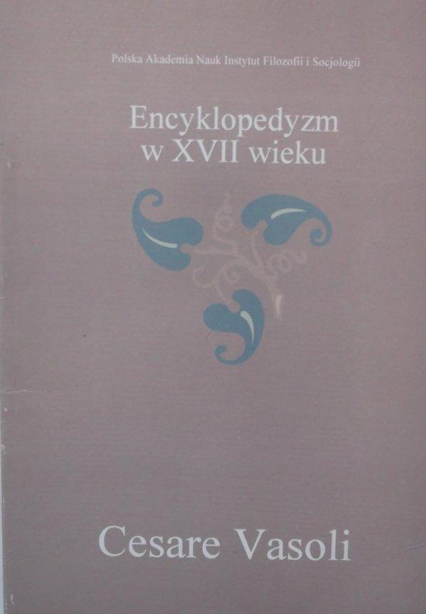 Cesare Vasoli • Encyklopedyzm w XVII wieku