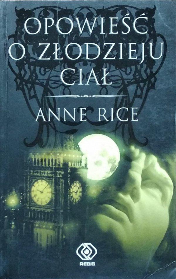 Anne Rice Opowieść o Złodzieju Ciał