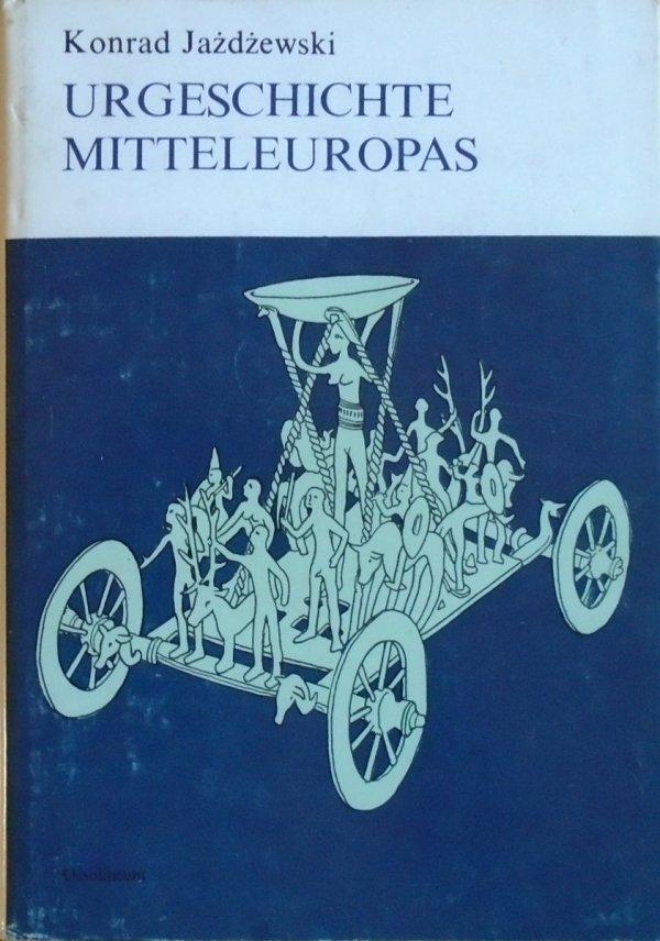Konrad Jażdżewski • Urgeschichte Mitteleuropas