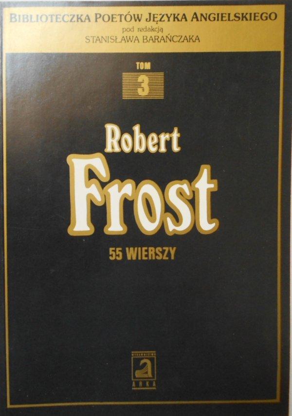 Robert Frost • 55 wierszy [Stanisław Barańczak]