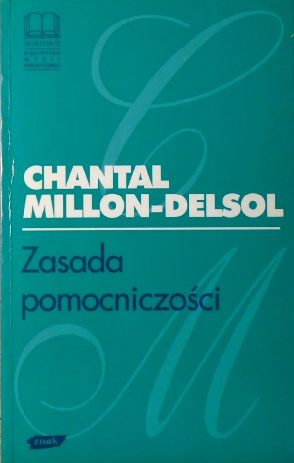 Chantal Millon-Delsol • Zasada pomocniczości