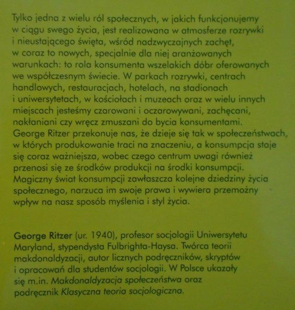 George Ritzer • Magiczny świat konsumpcji