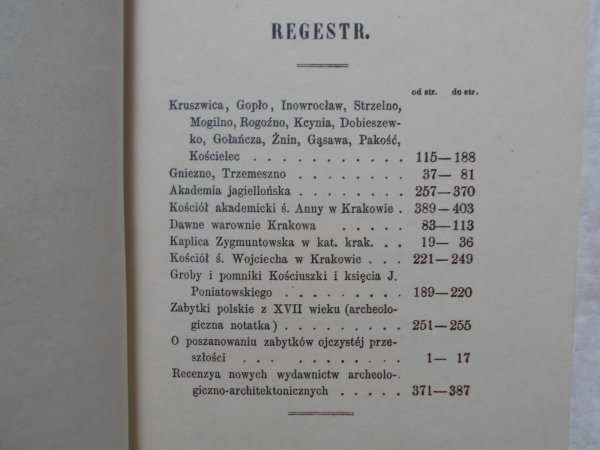 Józef Łepkowski • O zabytkach Kruszwicy, Gniezna i Krakowa