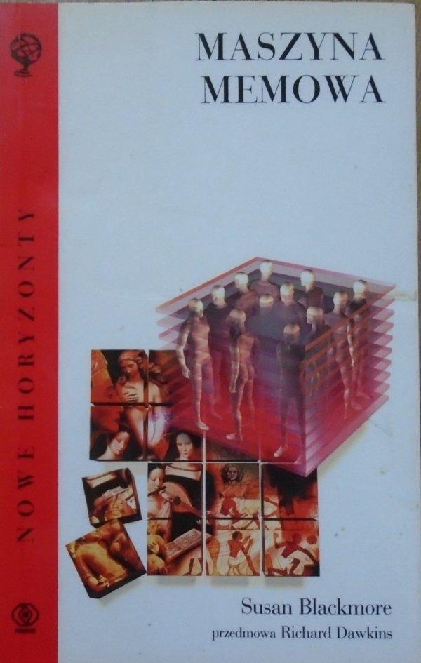 Susan Blackmore • Maszyna memowa [Richard Dawkins]