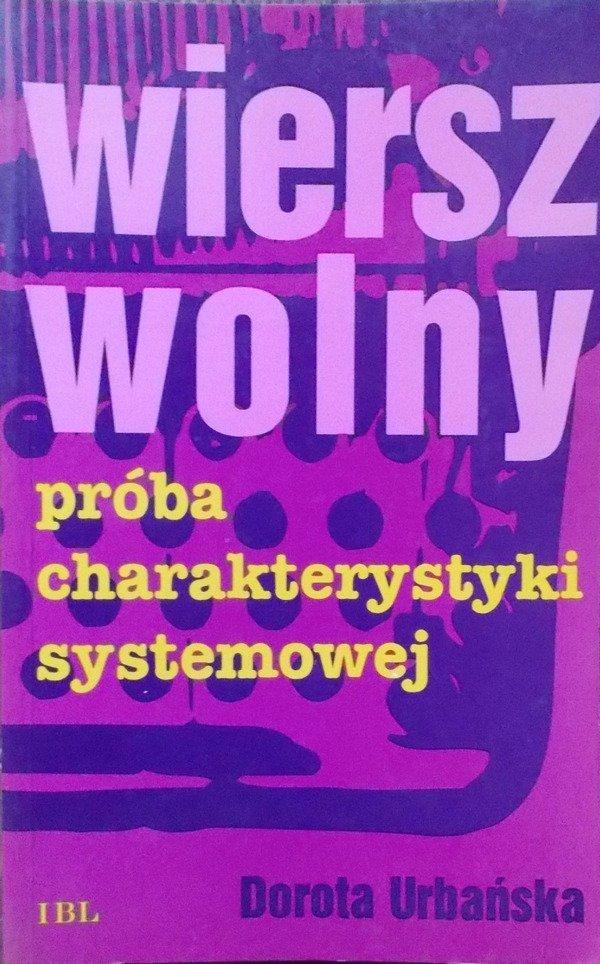 Dorota Urbańska Wiersz Wolny Próba Charakterystyki Systemowej