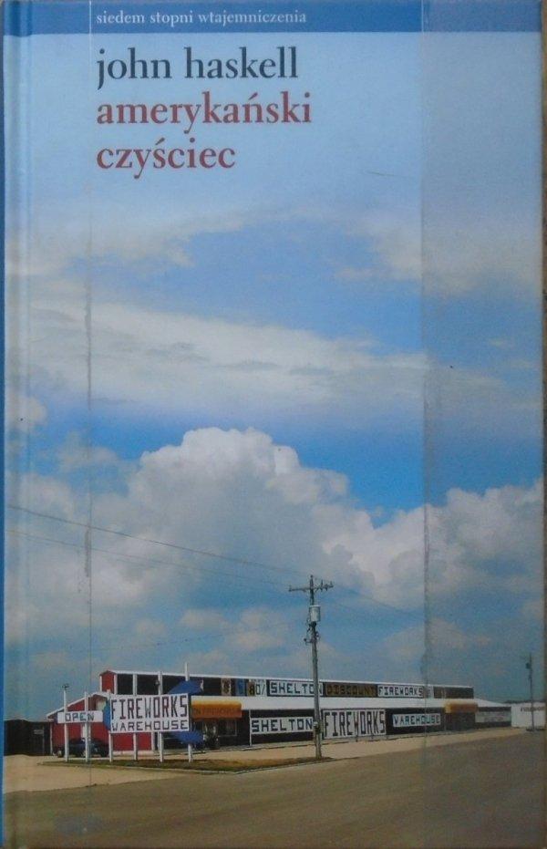 John Haskell • Amerykański czyściec