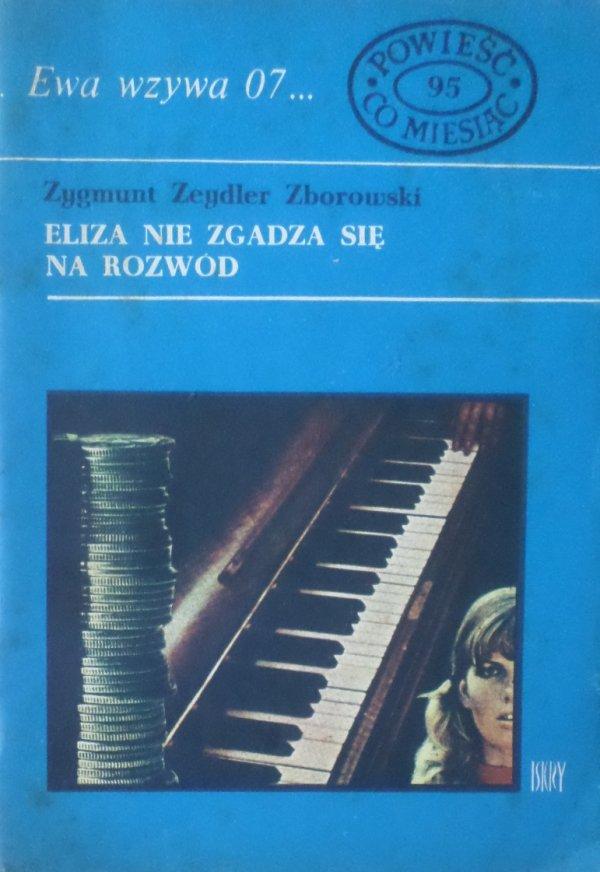 Zygmunt Zeydler Zborowski • Eliza nie zgadza się na rozwód. Ewa wzywa 07