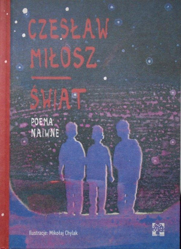Czesław Miłosz  • Świat. Poema naiwne