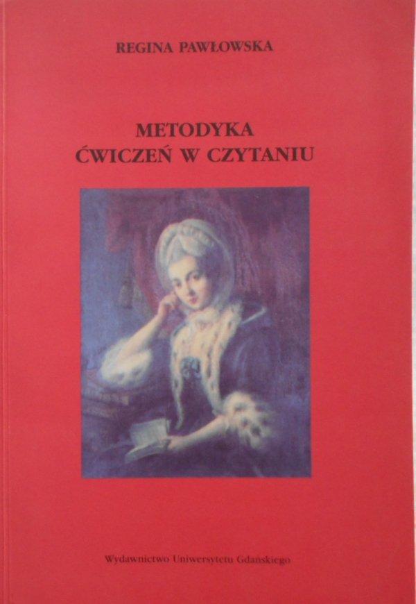 Regina Pawłowska • Metodyka ćwiczeń w czytaniu