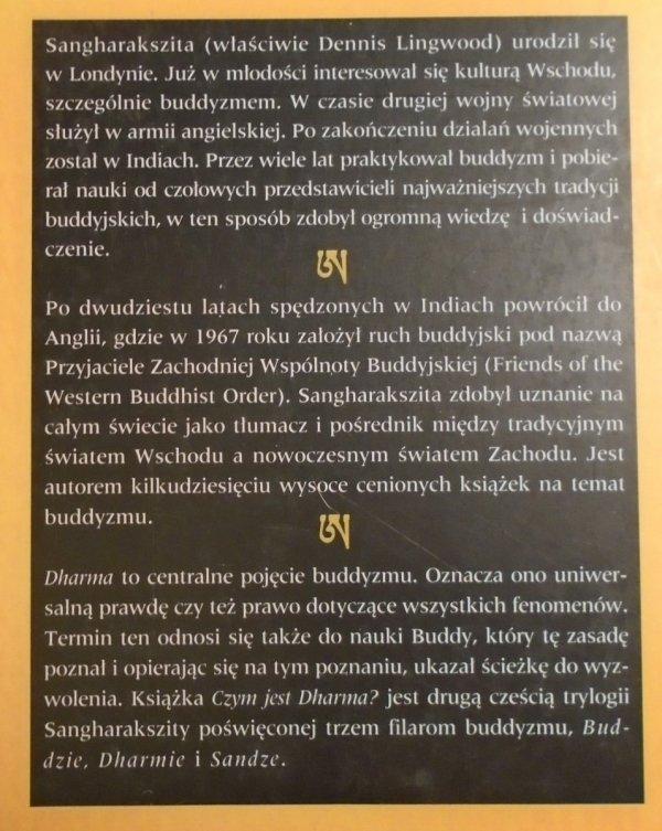 Sangharakszita • Czym jest Dharma? Podstawy nauki Buddy