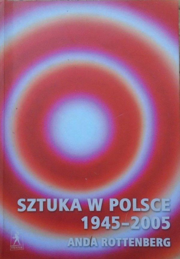 Anda Rottenberg • Sztuka w Polsce 1945-2005