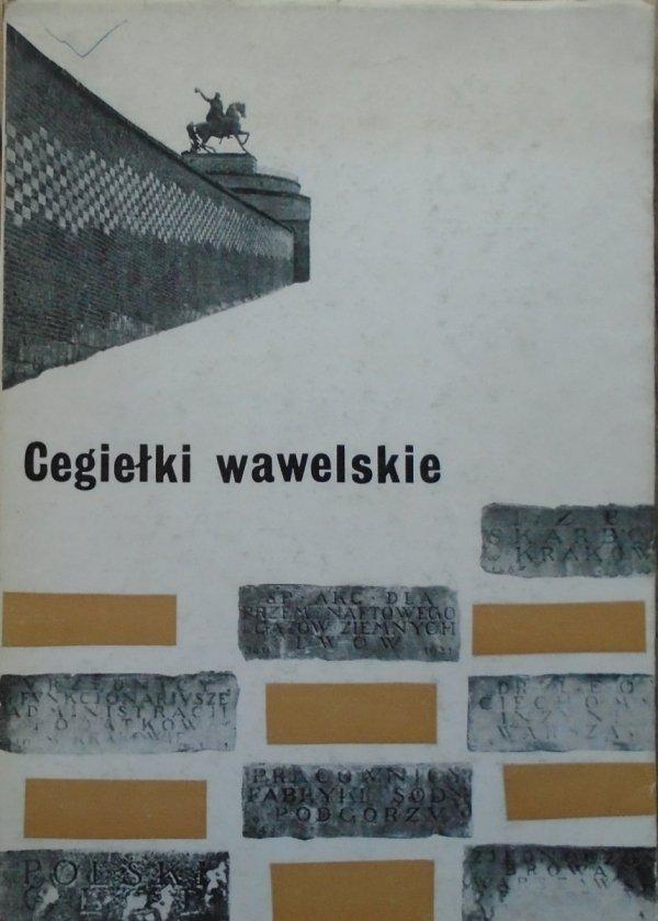 red. Jerzy Szablowski • Cegiełki wawelskie