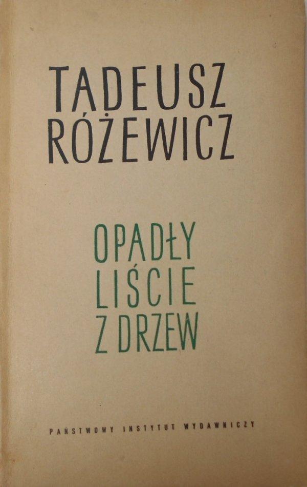 Tadeusz Różewicz • Opadły liście z drzew