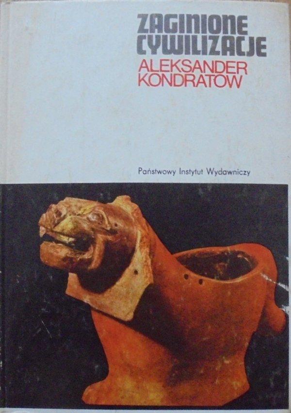 Aleksander Kondratow • Zaginione cywilizacje