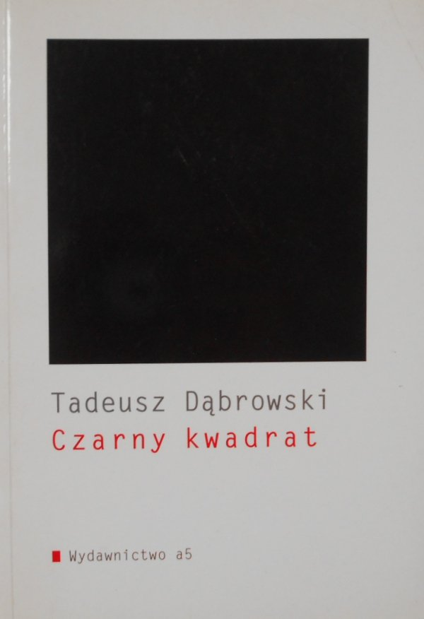 Tadeusz Dąbrowski • Czarny kwadrat