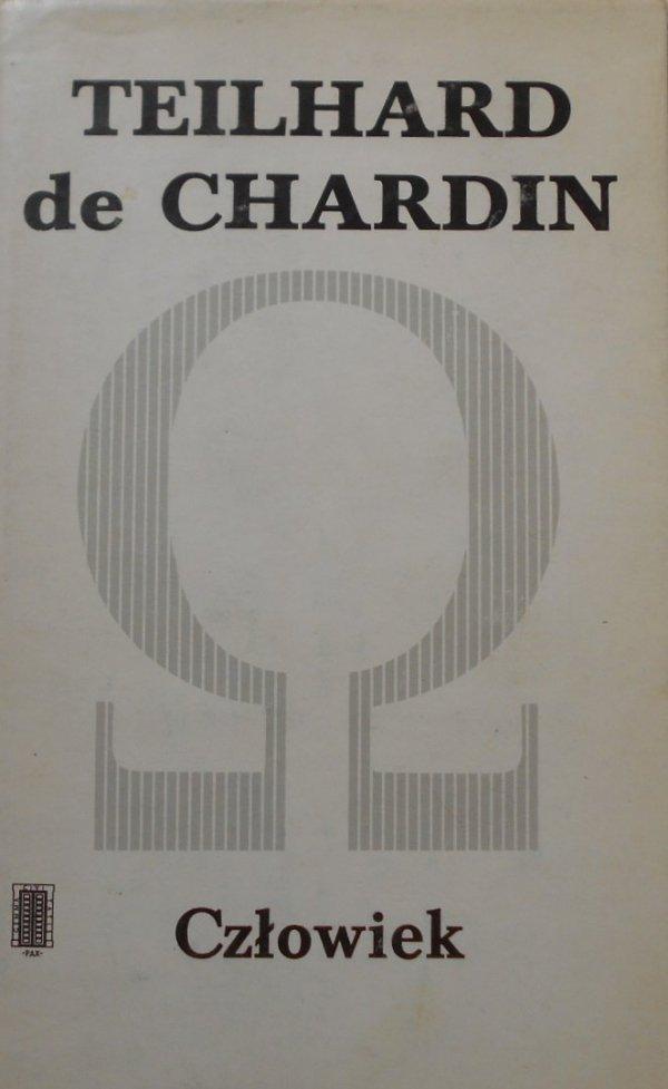 Teilhard de Chardin • Człowiek i inne pisma
