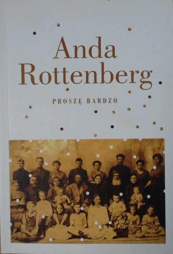 Anda Rottenberg • Proszę bardzo