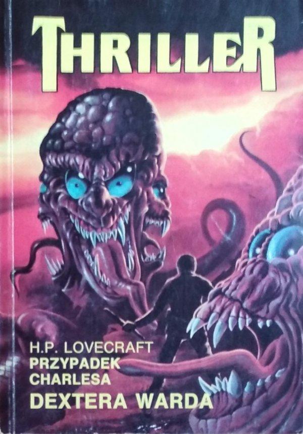 H.P. Lovecraft • Przypadek Charlesa Dextera Warda