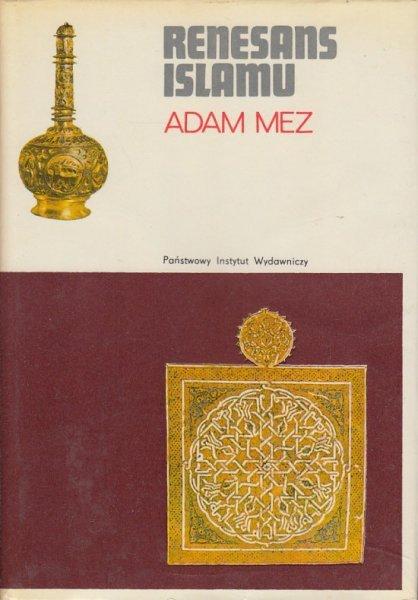 Adam Mez • Renesans islamu