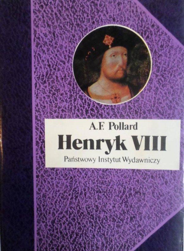 A.F Pollard • Henryk VIII