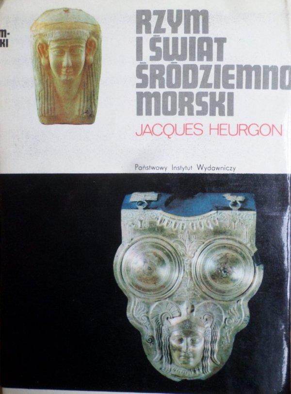 Jacques Heurgon • Rzym i świat śródziemnomorski do wojen punickich