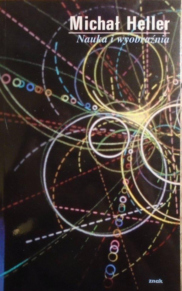 Michał Heller • Nauka i wyobraźnia