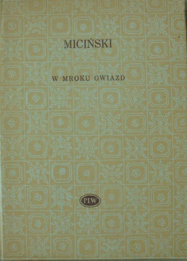 Tadeusz Miciński • W mroku gwiazd [Biblioteka Poetów]