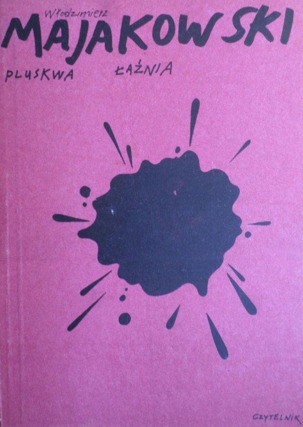 Włodzimierz Majakowski • Pluskwa. Łaźnia