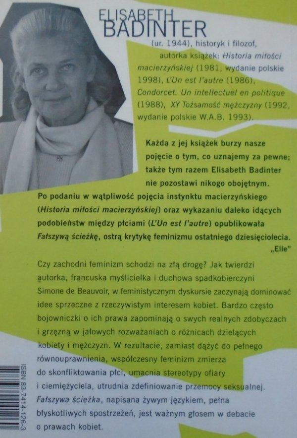 Elizabeth Badinter • Fałszywa ścieżka [feminizm]