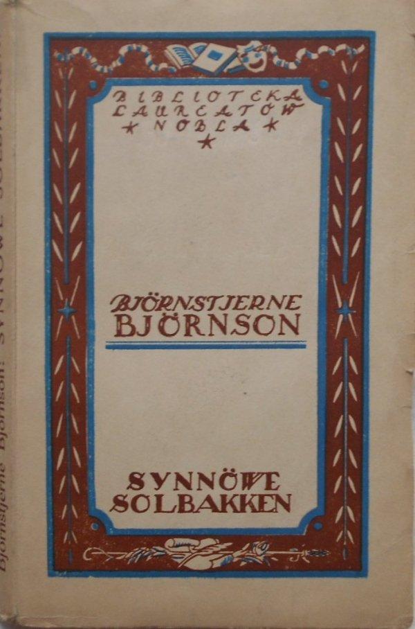 Bjornstjerne Bjornson • Synnowe Solbakken