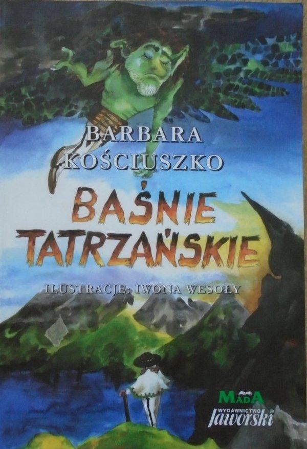 Barbara Kościuszko • Baśnie tatrzańskie