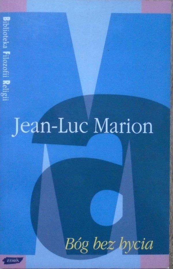 Jean-Luc Marion • Bóg bez bycia [Biblioteka Filozofii Religii]
