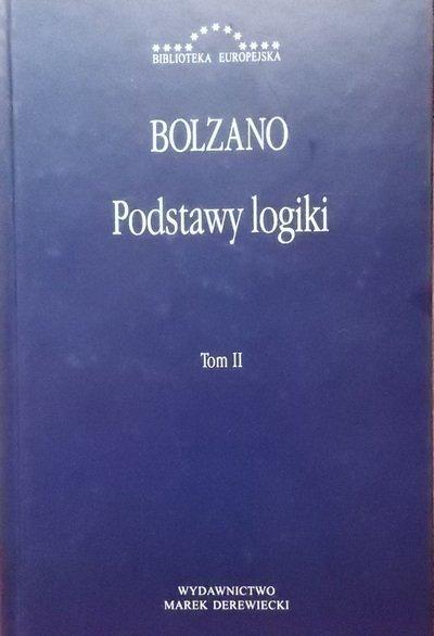 Bernard Bolzano • Podstawy logiki. Tom II