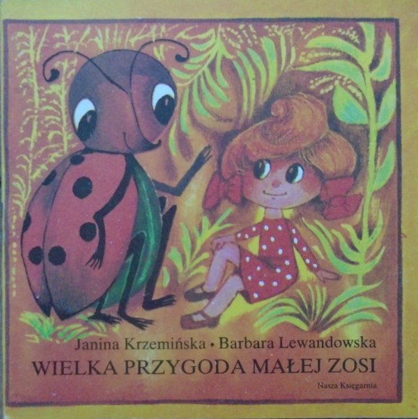 Barbara Lewandowska • Wielka przygoda małej Zosi [Janina Krzemińska] [Poczytaj mi mamo]