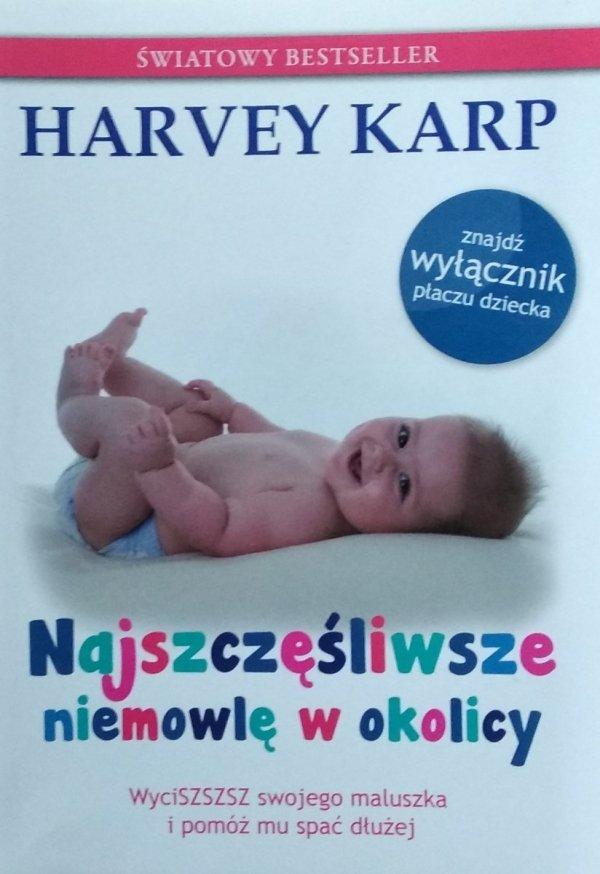Harvey Karp • Najszczęśliwsze niemowlę w okolicy