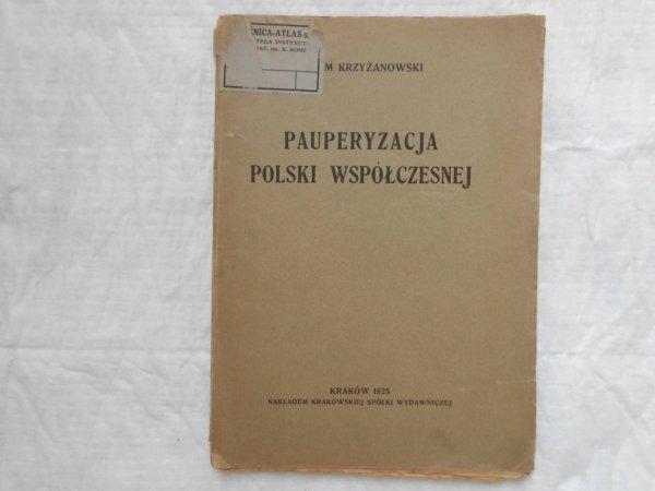 Adam Krzyżanowski • Pauperyzacja Polski współczesnej