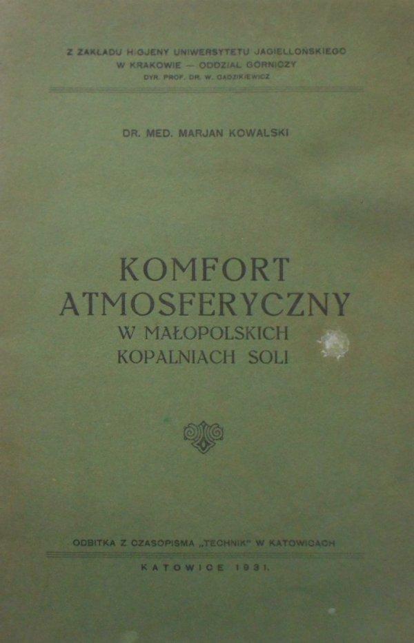 Dr. med. Marjan Kowalski • Komfort atmosferyczny w małopolskich kopalniach soli