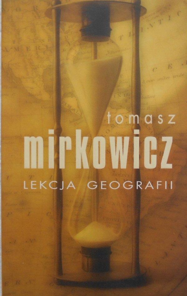 Tomasz Mirkowicz Lekcja geografii,