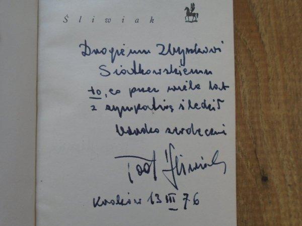 Tadeusz Śliwiak • Wiersze wybrane [dedykacja autora]